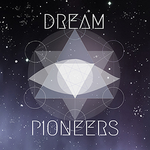 Dream Pioneers